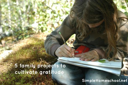 Five family projects to cultivate gratitude. Clean/Simple Homeschool