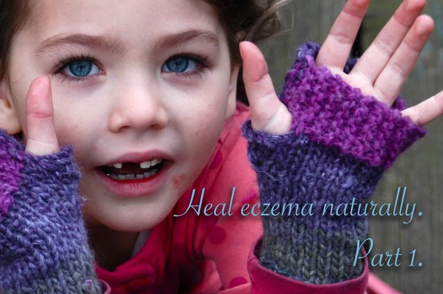 Heal eczema - naturally. | Clean. the LuSa Organics Blog